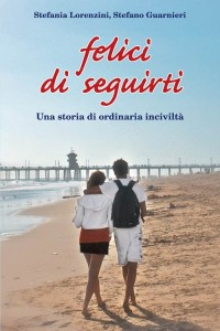Libro ''Felice di Seguirti''